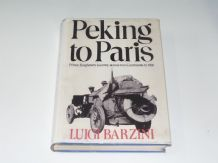 Peking to Paris (Barzini 1973 ed)  copy jacket